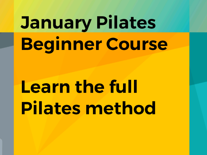 January Beginners Pilates Course